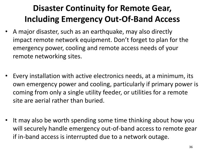 Disaster Continuity for Remote Gear,