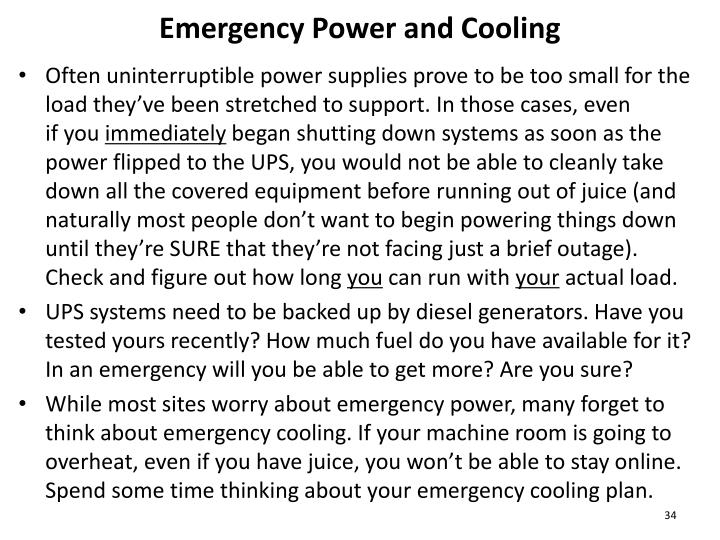 Emergency Power and Cooling