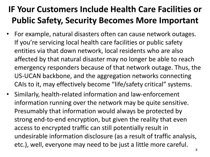 IF Your Customers Include Health Care Facilities or Public Safety, Security Becomes More Important