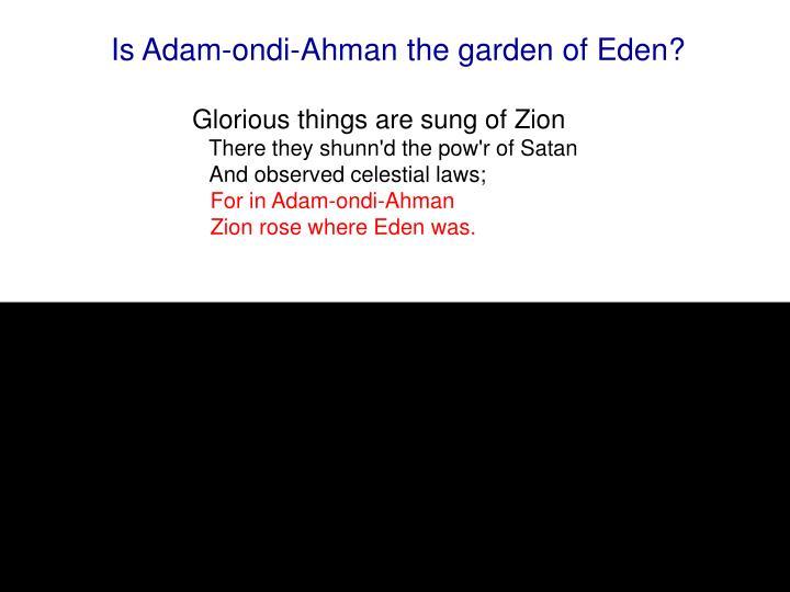 Is Adam-ondi-Ahman the garden of Eden?