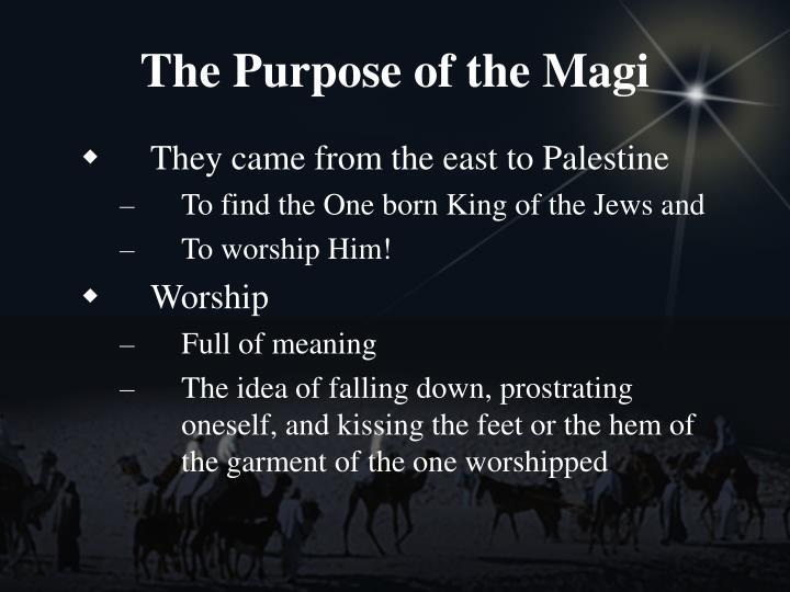 The Purpose of the Magi