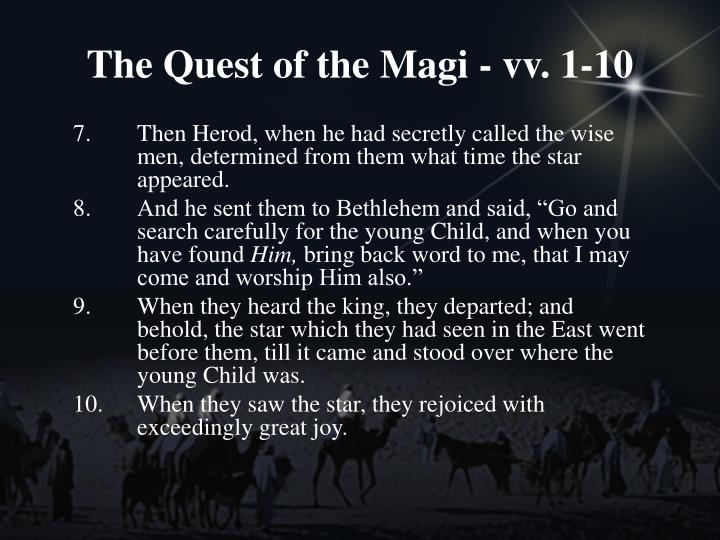 The Quest of the Magi - vv. 1-10