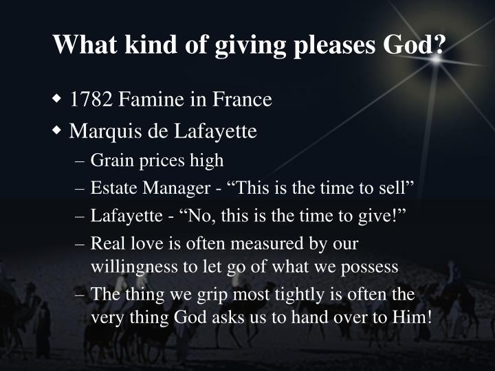 What kind of giving pleases God?