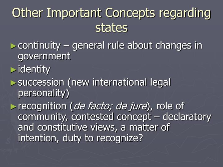 Other Important Concepts regarding states