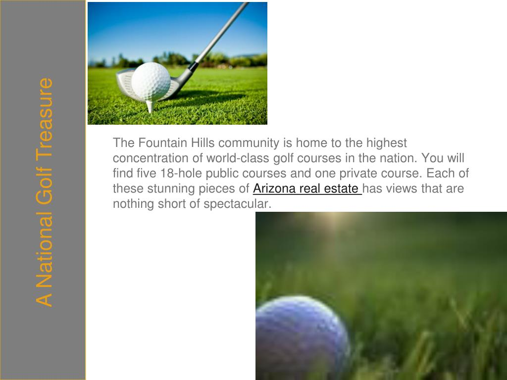 The Fountain Hills community is home
