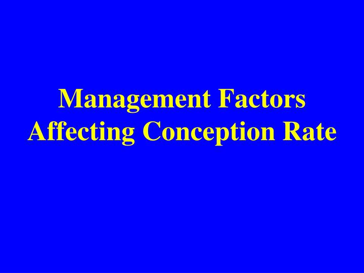 Management Factors Affecting Conception Rate