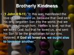 brotherly kindness3