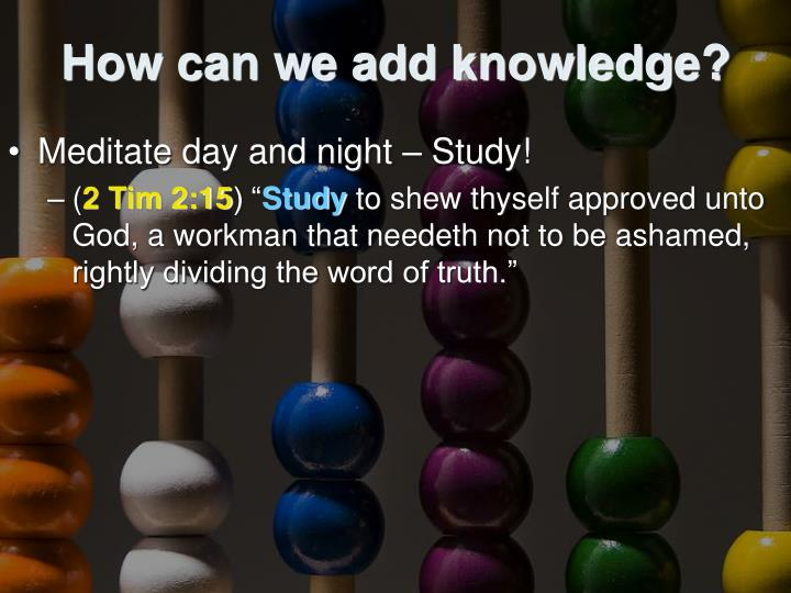 How can we add knowledge?