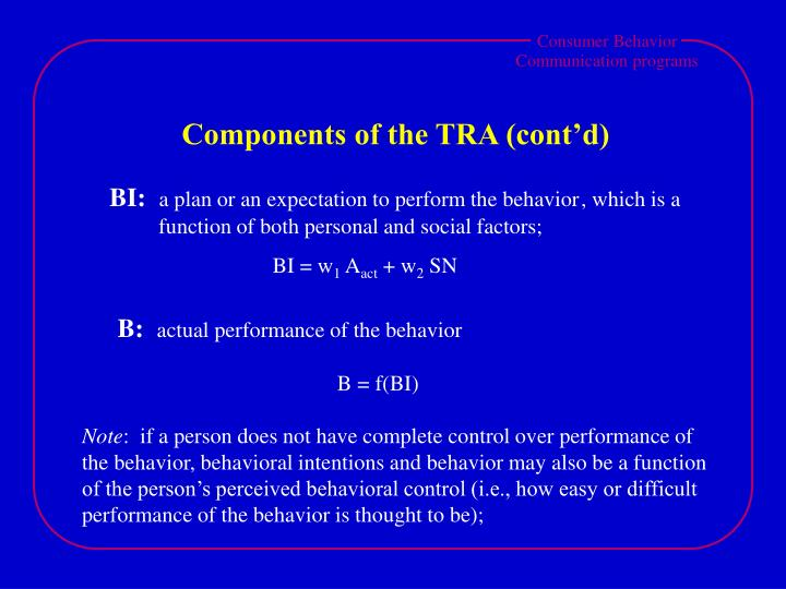 Components of the TRA (cont'd)