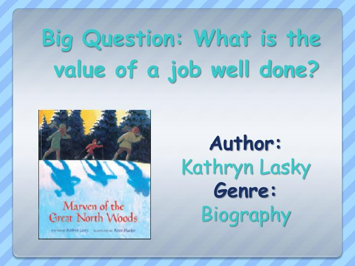 Big Question: What is the value of a job well done?