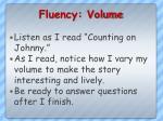 fluency volume