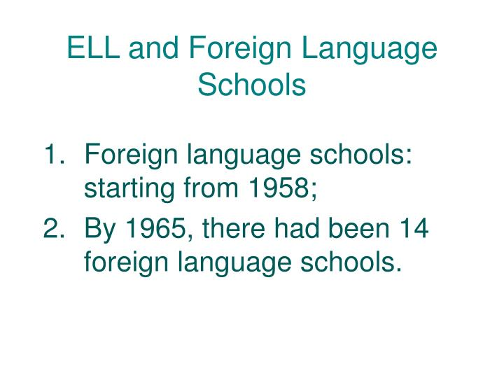 ELL and Foreign Language Schools