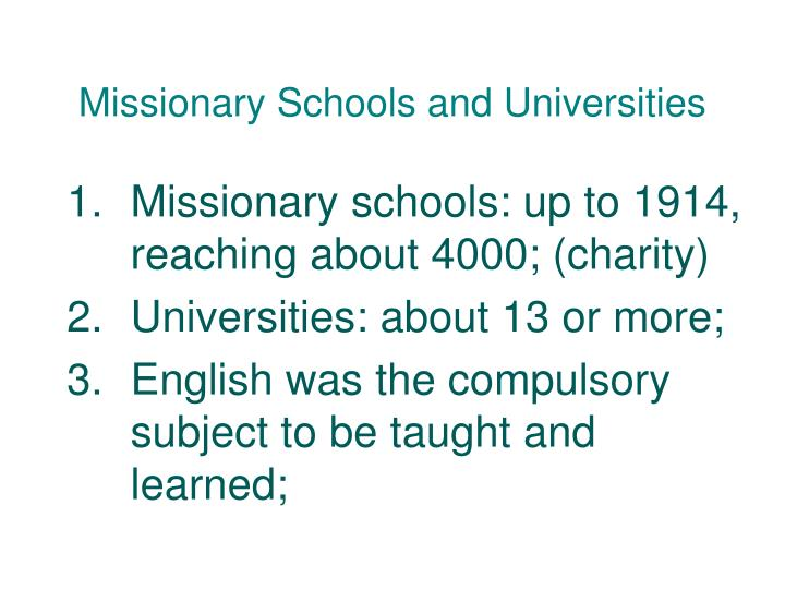 Missionary Schools and Universities