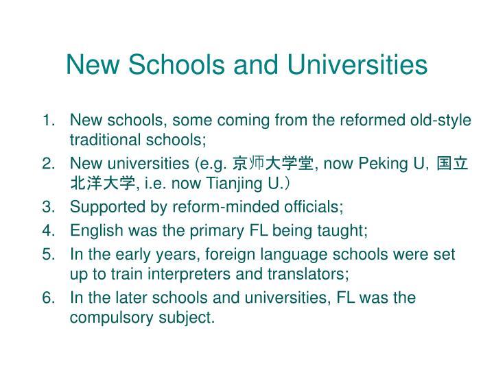 New Schools and Universities
