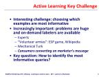 active learning key challenge