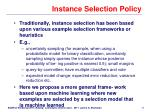 instance selection policy