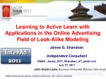 learning to active learn with applications in the online advertising field of look alike modeling
