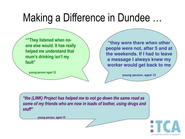 Making a Difference in Dundee …