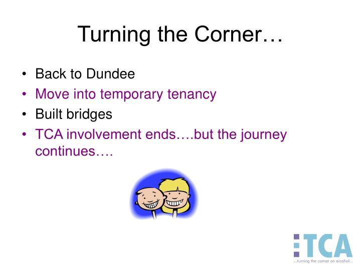 Turning the Corner…