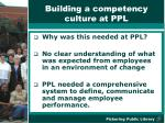 building a competency culture at ppl