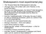 shakespeare s most experimental play