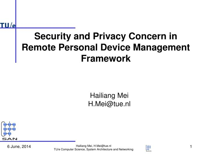 Security and Privacy Concern in Remote Personal Device Management Framework
