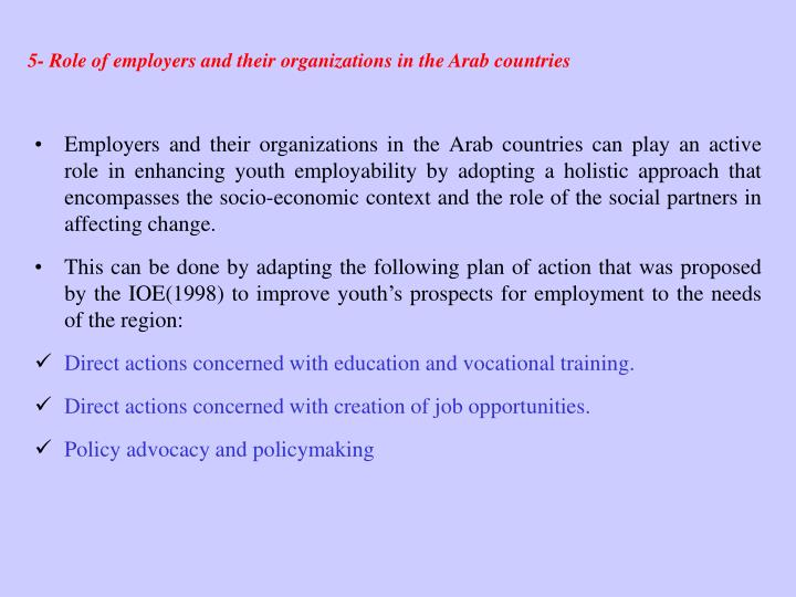 5- Role of employers and their organizations in the Arab countries