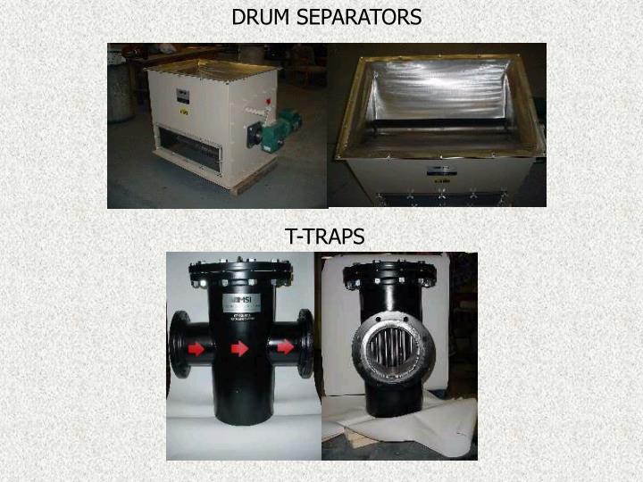 DRUM SEPARATORS