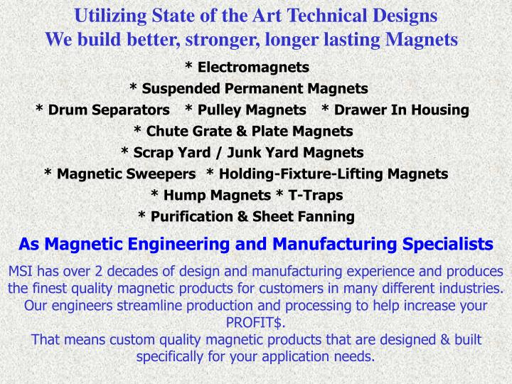Utilizing State of the Art Technical Designs