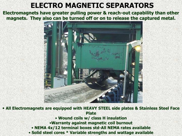 ELECTRO MAGNETIC SEPARATORS
