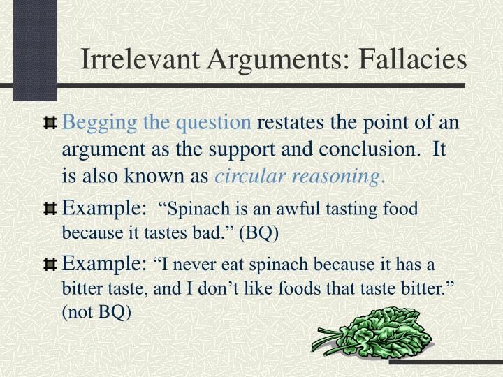 Irrelevant Arguments: Fallacies