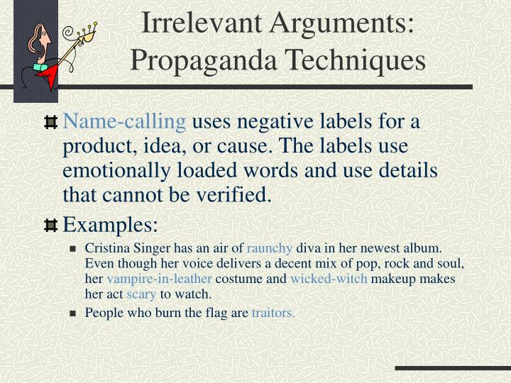 Irrelevant Arguments: Propaganda Techniques