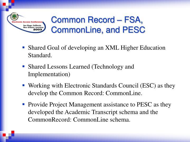Common Record – FSA, CommonLine, and PESC