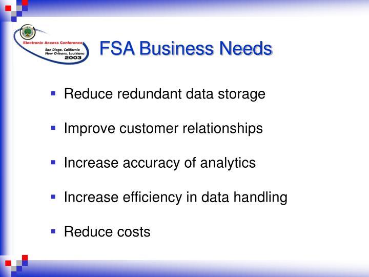 FSA Business Needs