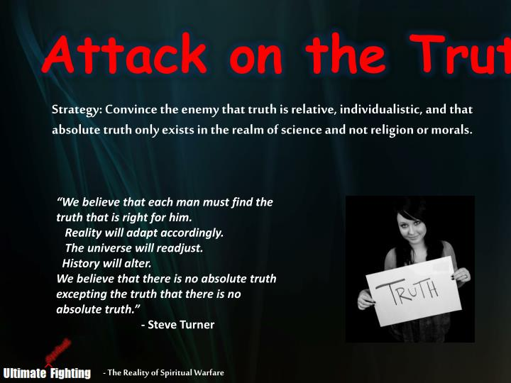 Attack on the Truth