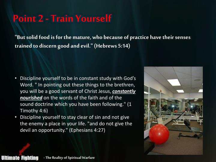 Point 2 - Train Yourself