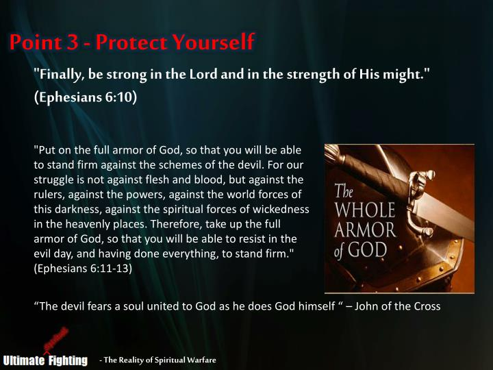 Point 3 - Protect Yourself
