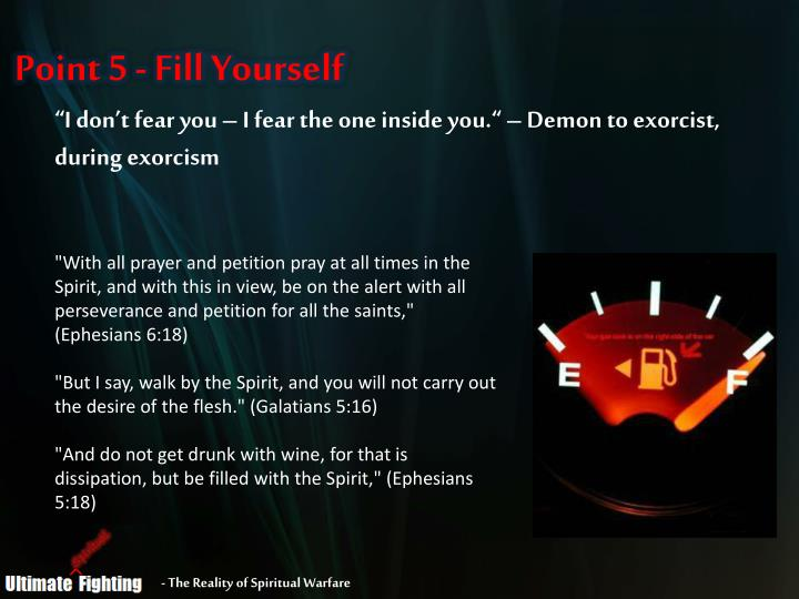 Point 5 - Fill Yourself