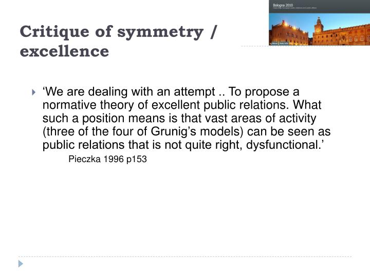 Critique of symmetry excellence