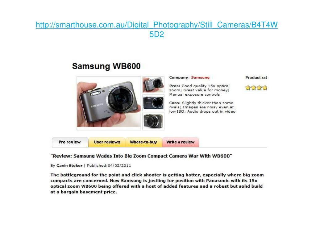 http://smarthouse.com.au/Digital_Photography/Still_Cameras/B4T4W5D2