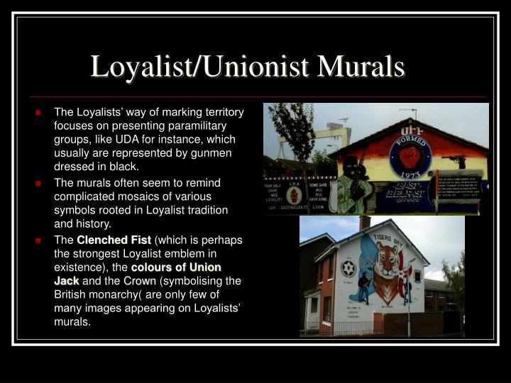 Loyalist/Unionist Murals