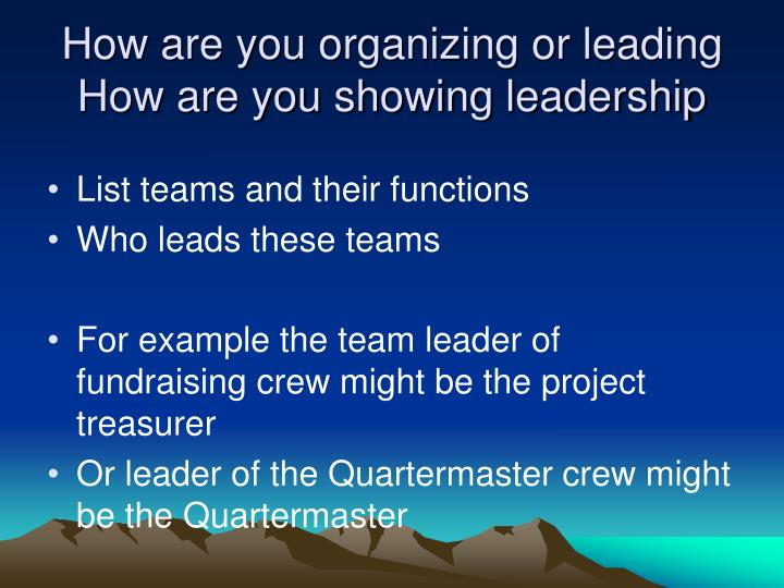 How are you organizing or leading