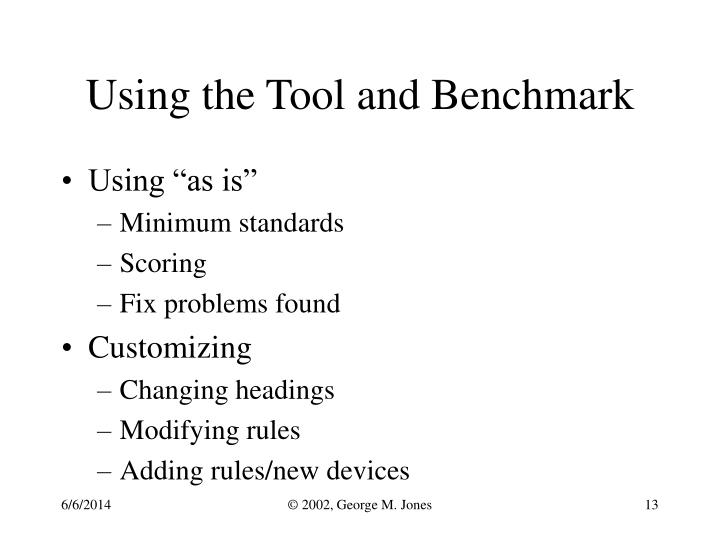 Using the Tool and Benchmark