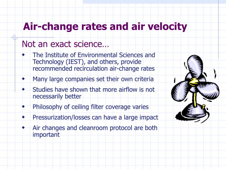 Air-change rates and air velocity