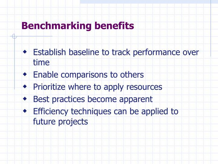 Benchmarking benefits