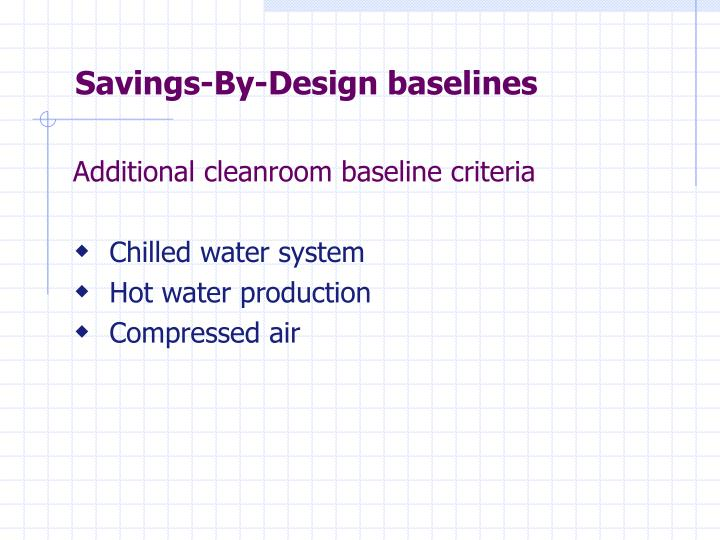 Savings-By-Design baselines