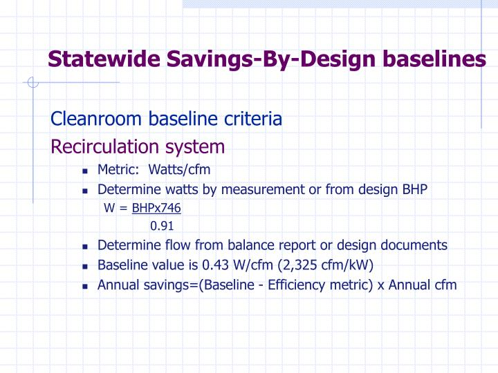 Statewide Savings-By-Design baselines