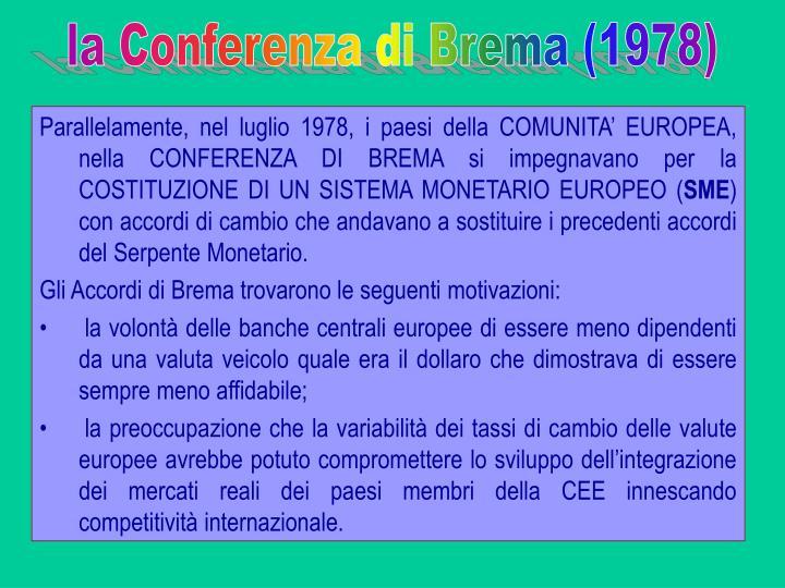 la Conferenza di Brema (1978)