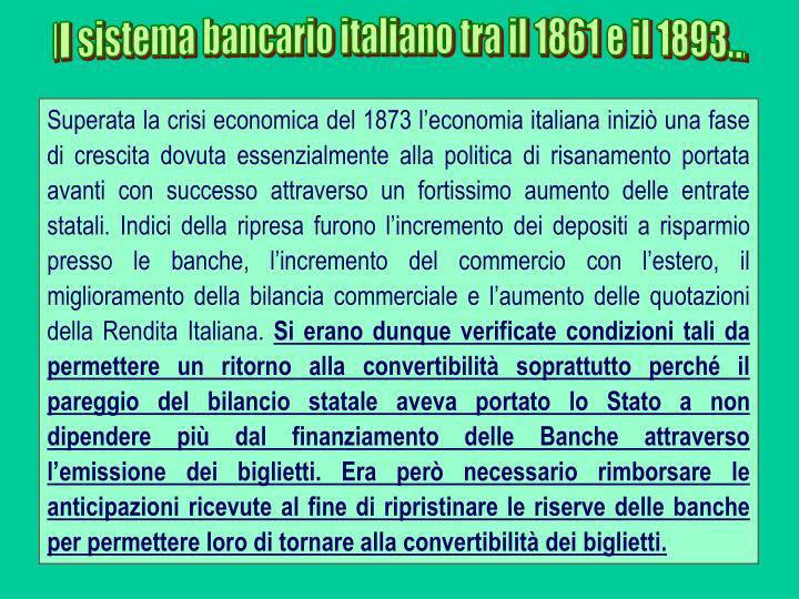 Il sistema bancario italiano tra il 1861 e il 1893...
