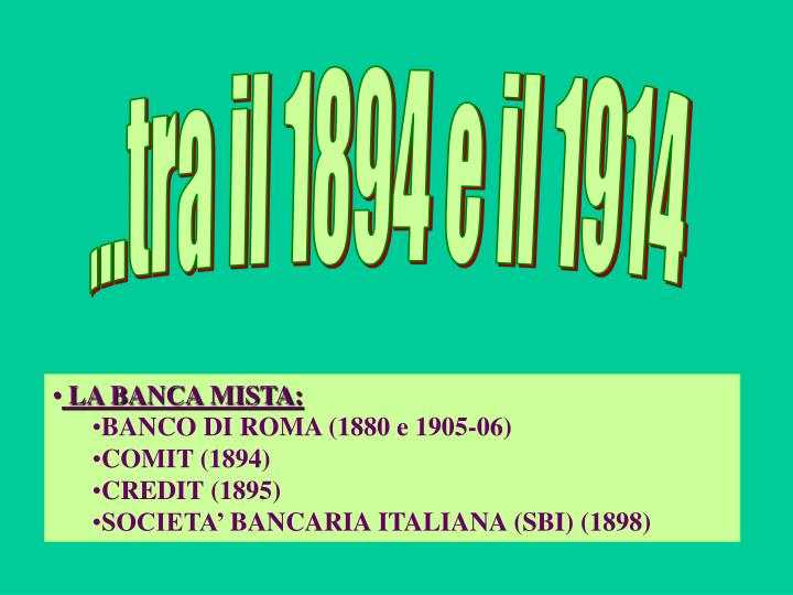 ...tra il 1894 e il 1914
